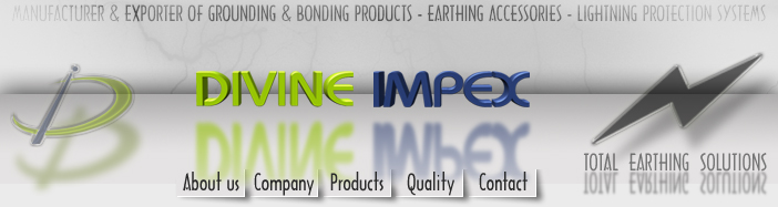 Divine Impex - Grounding & Bonding Products, Lightning Protection Systems, Electrical Earthing - Electrical Wiring Accessories